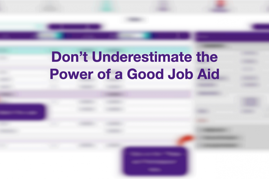 Don't underestimate the power of a good job aid